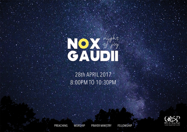 Nox Gaudii: 28th April 2017 @ OFFICE FOR YOUNG PEOPLE  | Singapore | Singapore