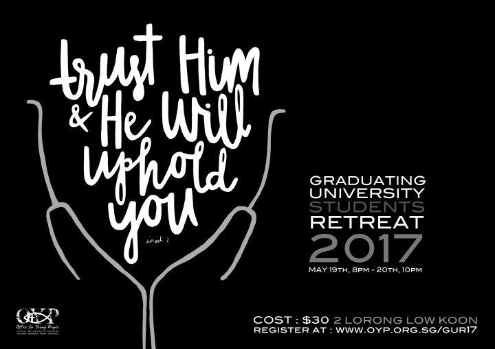 Graduating University Students' Recollection: 19 to 20th May 2017 @ OFFICE FOR YOUNG PEOPLE  | Singapore | Singapore