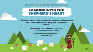 School of Christian Leadership: 8th to 17th May 2017 @ OFFICE FOR YOUNG PEOPLE  | Singapore | Singapore