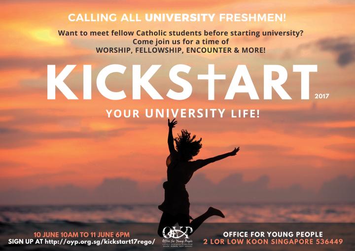 Kickstart: Freshman Gathering 2017 @ OFFICE FOR YOUNG PEOPLE  | Singapore | Singapore