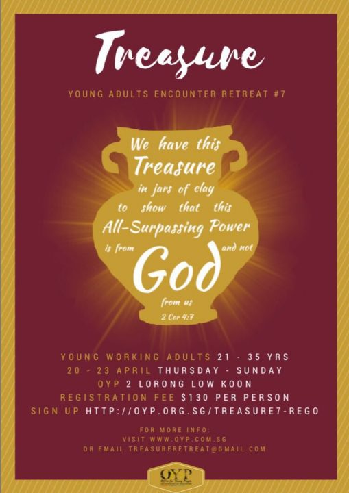 TREASURE#7: Young Adults Encounter Retreat @ OFFICE FOR YOUNG PEOPLE  | Singapore | Singapore