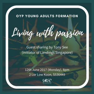 OYP Young Adults Formation: Living with Passion @ Office for Young People | Singapore | Singapore
