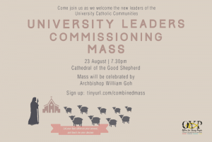 University Leaders' Commissioning Mass @ Cathedral of the Good Shepherd | Singapore | Singapore